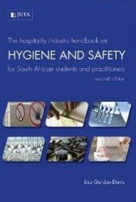 Picture of The hospitality industry handbook on hygiene and safety for South African students and practitioners
