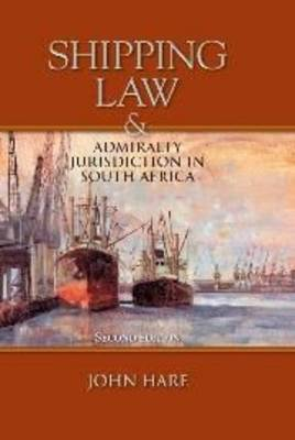 Picture of Shipping Law and Admiralty Jurisdiction in South Africa