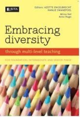 Picture of Embracing diversity : Through multi-level teaching for foundation, intermediate and senior phase