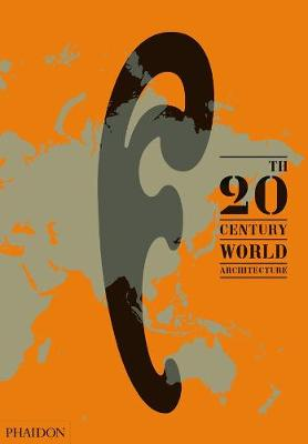 Picture of 20th-Century World Architecture : The Phaidon Atlas