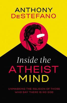 Picture of Inside the Atheist Mind