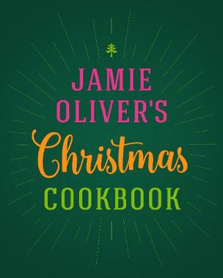 Picture of Jamie Oliver's Christmas Cookbook