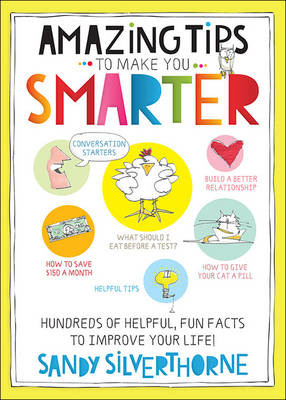Picture of Amazing Tips to Make You Smarter: Hundreds of Helpful, Fun Facts to Improve Your Life!
