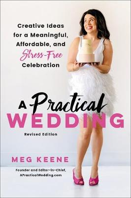 Picture of A Practical Wedding (Second edition) : Creative Ideas for a Beautiful, Affordable, and Stress-free Celebration