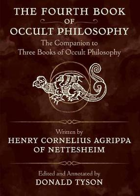 Picture of The Fourth Book of Occult Philosophy : The Companion to Three Books of Occult Philosophy