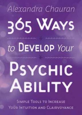 Picture of 365 Ways to Develop Your Psychic Ability : Simple Tools to Increase Your Intuition and Clairvoyance