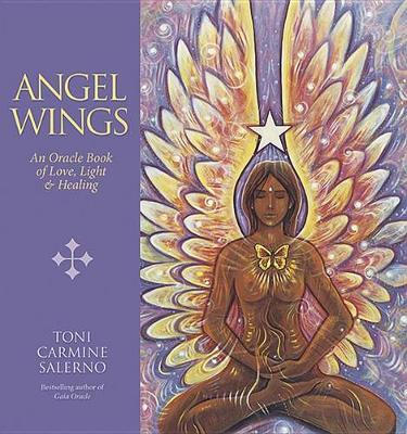 Picture of Angel Wings : An Oracle Book of Love, Light & Healing