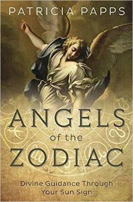 Picture of Angels of the Zodiac: Divine Guidance Through Your Sun Sign