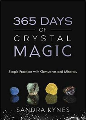 Picture of 365 Days of Crystal Magic: Simple Practices with Gemstones and Minerals