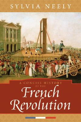 Picture of A Concise History of the French Revolution