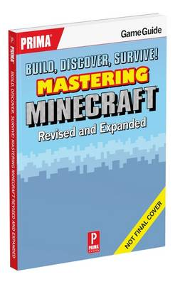 Picture of Build, Discover, Survive! Mastering Minecraft