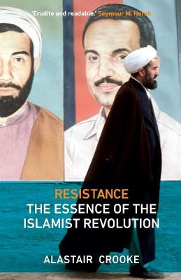 Picture of Resistance: The Essence of the Islamist Revolution