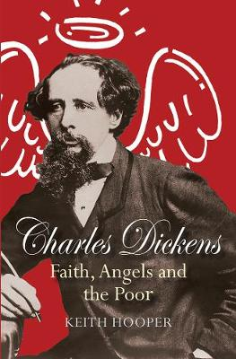 Picture of Charles Dickens: Faith, Angels and the Poor