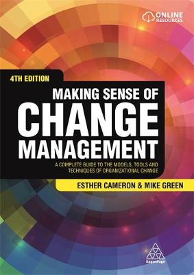 Picture of Making Sense of Change Management: A Complete Guide to the Models, Tools and Techniques of Organizational Change