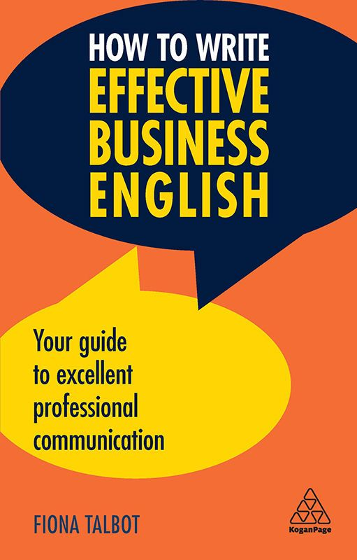 Picture of How to Write Effective Business English : Your Guide to Excellent Professional Communication
