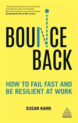 Picture of Bounce Back : How to Fail Fast and be Resilient at Work