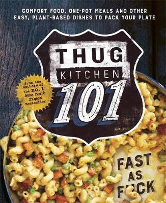 Picture of Thug Kitchen 101 : Fast as F*ck