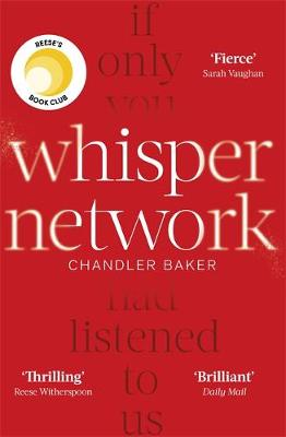 Whisper Network : A Reese Witherspoon x Hello Sunshine Book Club Pick