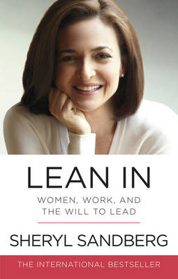 Picture of Lean In : Women, Work, and the Will to Lead