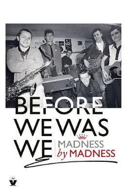 Picture of Before We Was We : Madness by Madness