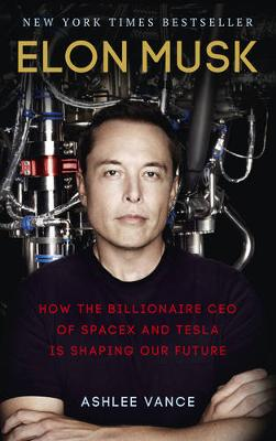 Picture of Elon Musk: How the Billionaire CEO of Spacex and Tesla is Shaping Our Future
