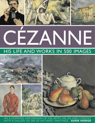 Picture of Cezanne: His Life and Works in 500 Images