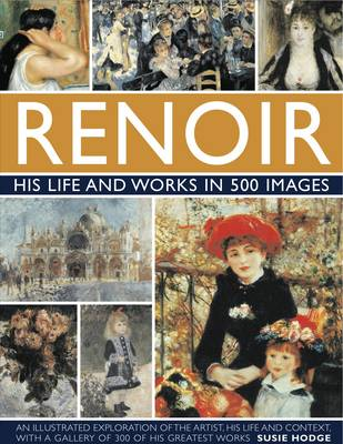 Picture of Renoir: His Life and Works in 500 Images