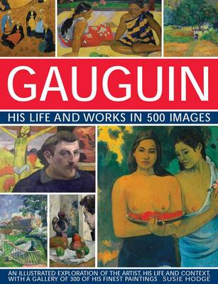 Picture of Gauguin His Life and Works in 500 Images