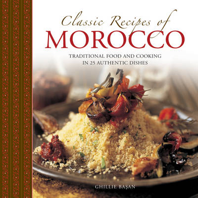 Picture of Classic Recipes of Morocco: Traditional Food and Cooking in 25 Authentic Dishes