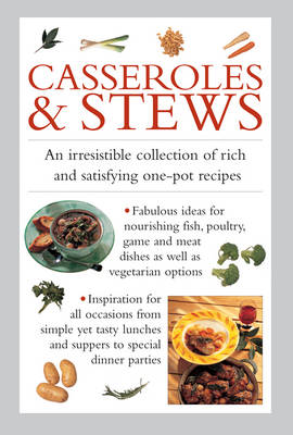 Picture of Casseroles & Stews: An Irresistible Collection of Rich and Satisfying One-Pot Recipes