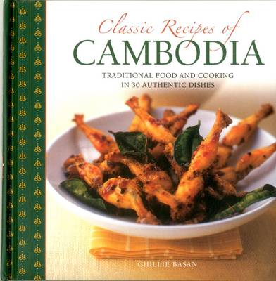 Picture of Classic Recipes of Cambodia: Traditional Food and Cooking in 25 Authentic Dishes