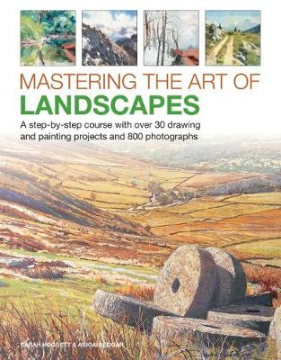 Picture of Mastering the Art of Landscapes : A step-by-step course with 30 drawing and painting projects and 800 photographs