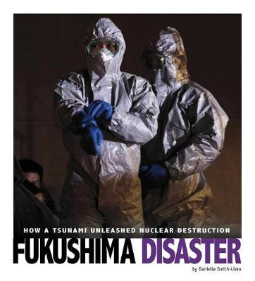 Picture of Captured Science History: Fukushima Disaster: How a Tsunami Unleashed Nuclear Destruction