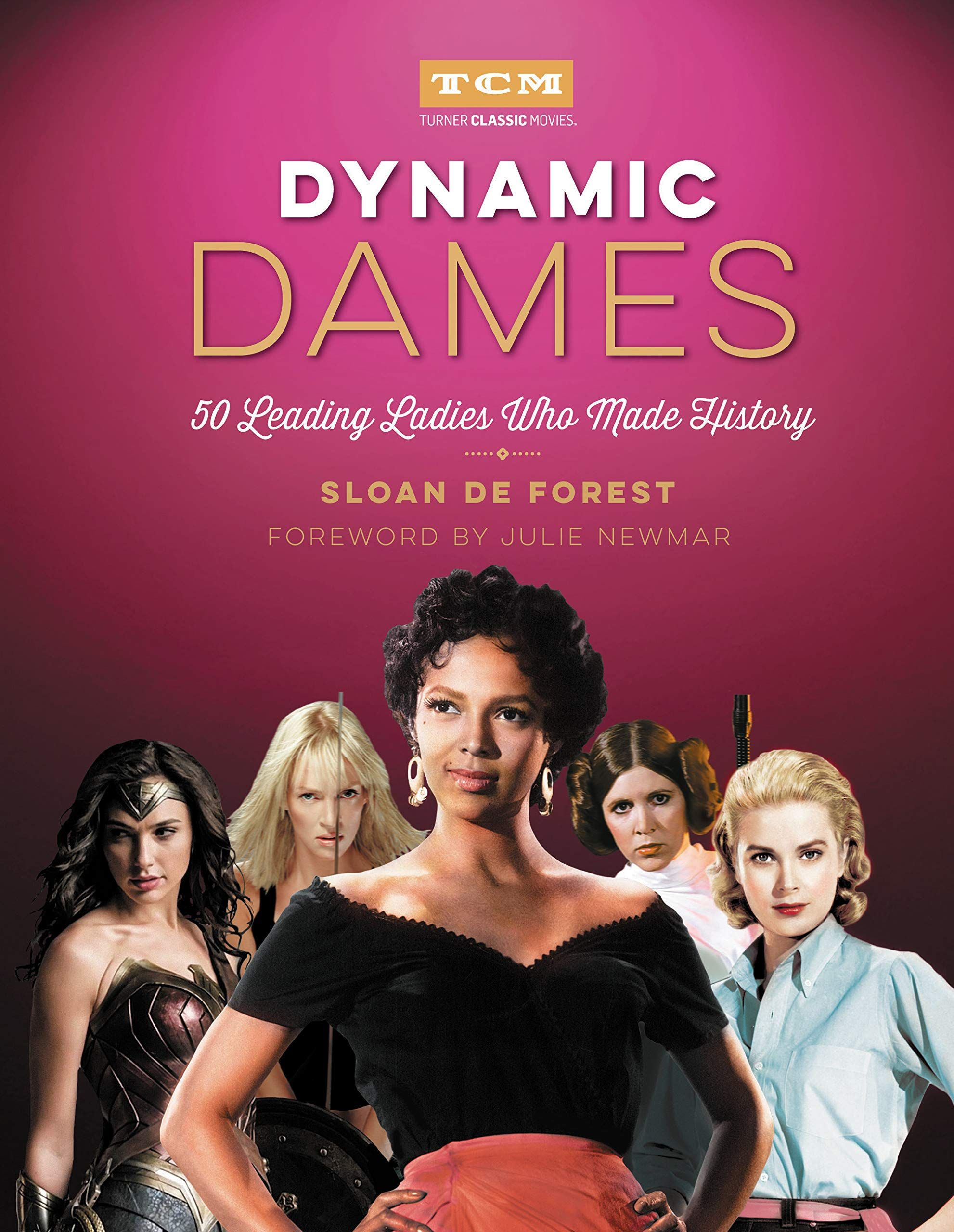 Picture of Dynamic Dames : 50 Leading Ladies Who Made History