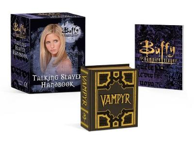 Picture of Buffy the Vampire Slayer: Talking Slayer Handbook