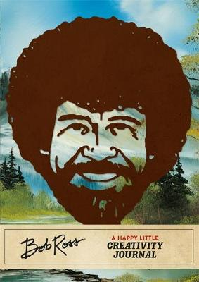 Picture of Bob Ross: A Happy Little Creativity Journal