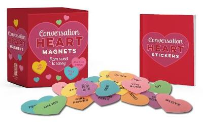 Picture of Conversation Heart Magnets : From Sweet to Sassy