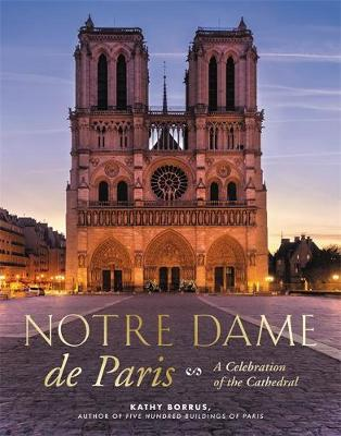 Picture of Notre Dame de Paris : A Celebration of the Cathedral