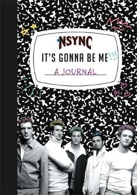Picture of *NSYNC 'It's Gonna Be Me!' A Journal