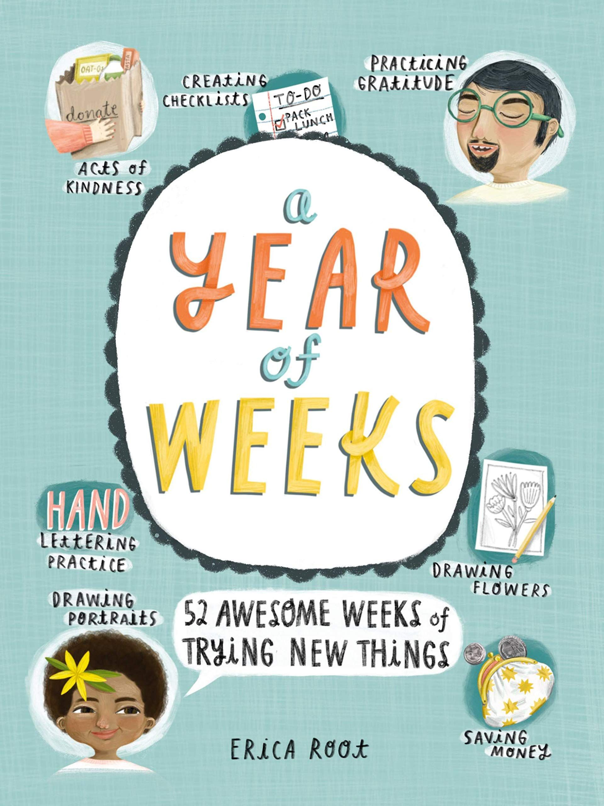 Picture of A Year of Weeks : 52 Awesome Weeks of Trying New Things