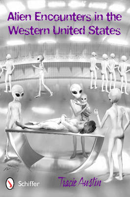 Picture of Alien Encounters in the Western United States