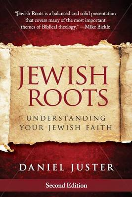 Jewish Roots : Understanding Your Jewish Faith
