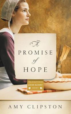 Picture of A Promise of Hope : An Amish Novel