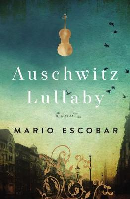 Picture of Auschwitz Lullaby : A Novel