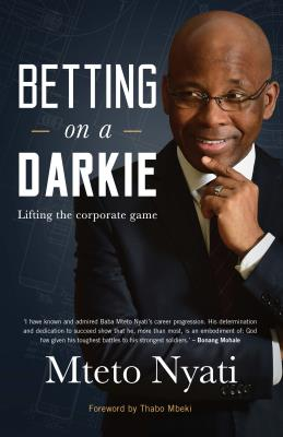 Betting on a Darkie : Lifting the Corporate Game