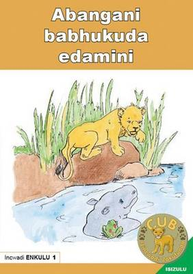 Picture of Abangani babhukuda edamini : Big Book 1 : Gr R - 1: Big book