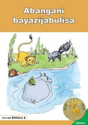 Picture of Abangani bayazijabulisa: Book 2: Gr R - 1: Big book