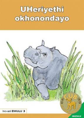 Picture of Uheriyethi okhonondayo: Book 3: Gr R - 1: Big book
