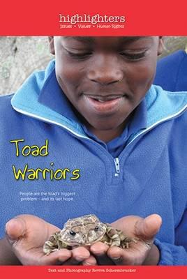 Toad warriors : Gr 4 - 7