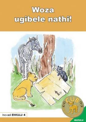 Picture of Woza ugibele nathi!: Book 4: Gr R - 1: Big book